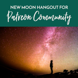 New Moon Hangout for Patreon Community @ Online