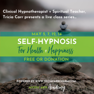Free or by Donation | Self-Hypnosis for Health + Happiness