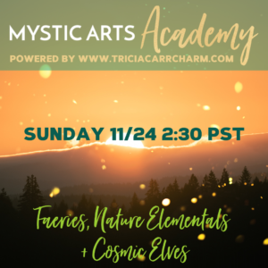 Faeries, Nature Elementals + Cosmic Elves | Mystic Arts Academy  Copy