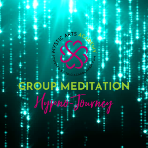 Live Group Meditation | Mystic Arts Academy Subscribers Only