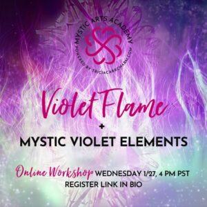 Violet Flame + Mystic Violet Elements   Mystic Arts Academy