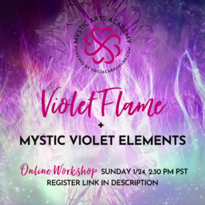 Violet Flame + Mystic Violet Elements | Mystic Arts Academy